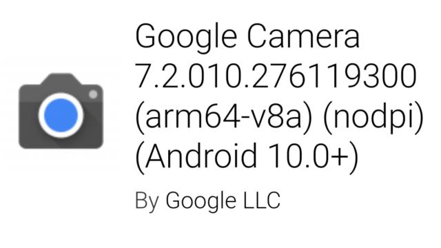 Googleカメラアプリ7.2の新しい機能と変更点|ダウンロードリンク有り