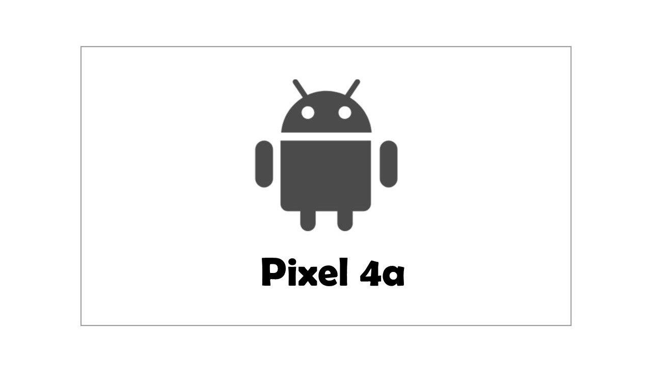 【まとめ】Pixel 4aの発売日・価格・スペック・目玉機能など【リーク情報】